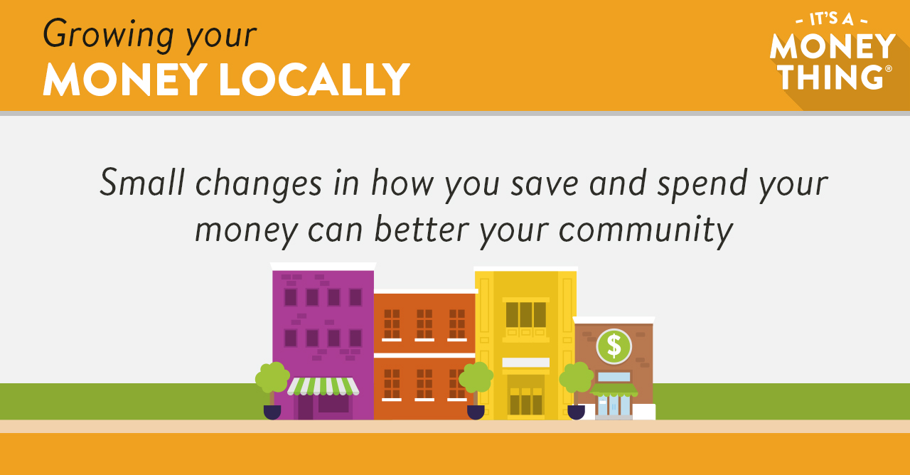 Larger View of Growing Your Money Locally Graphic2
